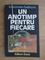 Constantin Cublesan - Un anotimp pentru fiecare. Sezonul crinilor rosii (volumul 1)