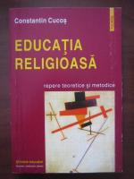 Constantin Cucos - Educatia religioasa