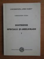 Constantin Culea - Zootehnie speciala si ameliorare (volumul 1)