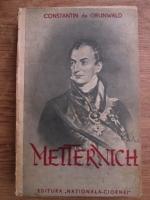 Constantin de Grunwald - Metternich