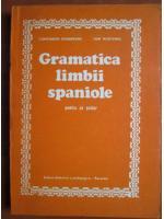 Anticariat: Constantin Duhaneanu - Gramatica limbii spaniole pentru uz scolar