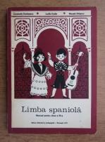 Constantin Duhaneanu, Luciliu Costin, Micaela Ghitescu - Limba spaniola. Manual pentru clasa a IV-a (1977)