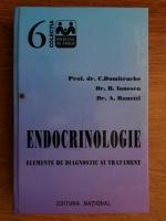 Anticariat: Constantin Dumitrache - Endocrinologie. Elemente de diagnostic si tratament