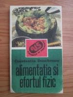 Constantin Dumitrescu - Alimentatia si efortul fizic