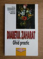 Anticariat: Constantin Dumitrescu, Rodica Perciun - Diabetul zaharat. Ghid practic