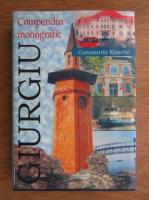 Anticariat: Constantin Enache - Municipiul Giurgiu. Compediu monografic