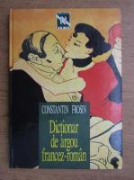 Anticariat: Constantin Frosin - Dictionar de argou francez-roman