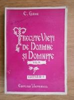 Constantin Gane - Trecute vieti de doamne si domnite (volumul 3, 1944)