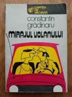 Anticariat: Constantin Gradinaru - Mirajul volanului