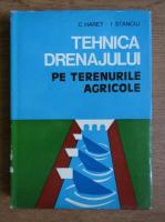 Constantin Haret - Tehnica drenajului pe terenurile agricole