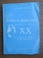 Constantin Hlihor - Istorie si geopolitica in Europa secolului XX