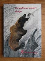 Constantin Ionescu Boeru - Cu undita pe maluri de ape. Tainele tehnicii pescuitului