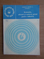 Anticariat: Constantin Ionescu Boeru - Grasimile, aliment si materie prima pentru industrie