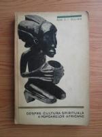 Anticariat: Constantin Ionescu Gulian - Despre cultura spirituala a popoarelor africane