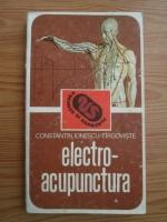 Constantin Ionescu Targoviste - Electroacupunctura