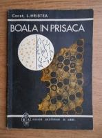 Constantin L. Hristea - Boala in prisaca