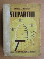 Constantin L. Hristea - Stuparitul. Tratat complet de apicultura (1947, editia a III-a)