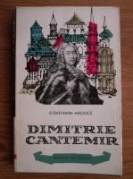 Anticariat: Constantin Maciuca - Dimitrie Cantemir