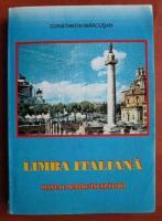 Constantin Marcusan - Limba italiana. Manual pentru incepatori