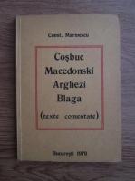 Anticariat: Constantin Marinescu - Cosbuc, Macedonski, Arghezi, Blaga (texte comentate)