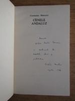 Anticariat: Constantin Mateescu - Cainele Andaluz (cu autograful autorului)