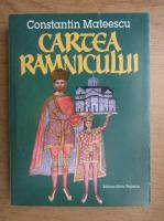 Constantin Mateescu - Cartea Ramnicului