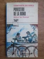 Constantin Mateescu - Povestiri de la rond