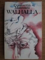 Anticariat: Constantin Mateescu - Walhalla