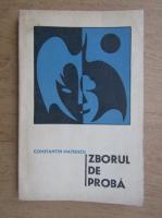 Anticariat: Constantin Mateescu - Zborul de proba