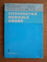 Constantin Maximilian, Barbu Ionescu - Citogenetica medicala umana