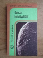 Anticariat: Constantin Maximilian - Geneza individualitatii