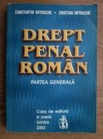 Constantin Mitrache, Cristian Mitrache - Drept penal roman. Partea generala