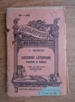 Constantin Negruzzi - Alexandru Lapusneanu. Sobieschi si romanii. Cum am invatat romaneste