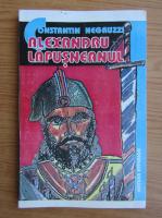 Constantin Negruzzi - Alexandru Lapusneanul