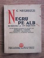 Constantin Negruzzi - Negru pe alb. Scrisori la un prieten (1936)