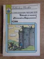 Constantin Negruzzi - Sobieski si romanii. Alexandru Lapusneanul