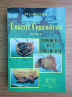 Anticariat: Constantin Nica - Urgente chirurgicale, volumul 2. Abdomenul acut chirurgical