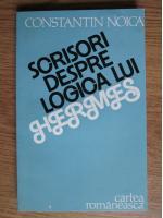 Anticariat: Constantin Noica - Scrisori despre logica lui Hermes