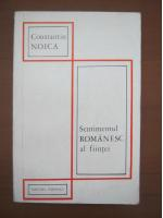 Anticariat: Constantin Noica - Sentimentul romanesc al fiintei