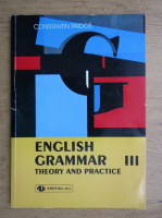 Anticariat: Constantin Paidos - English grammar, theory and practice (volumul 3)