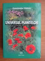 Anticariat: Constantin Parvu - Universul plantelor