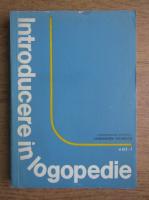 Constantin Paunescu - Introducere in logopedie (volumul 1)