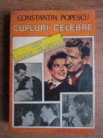 Constantin Popescu - Cupluri celebre din lumea filmului