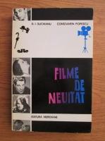 Constantin Popescu, D. I. Suchianu - Filme de neuitat (volumul 1)