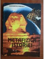 Constantin Portelli - Metafizica istoriei