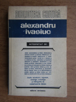Anticariat: Constantin Preda - Alexandru Ivasiuc. Studiu introductiv, argumente, antologie, cronologie si bibliografie