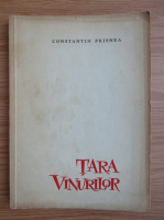 Anticariat: Constantin Prisnea - Tara vinurilor