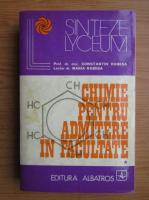 Anticariat: Constantin Rabega - Chimie pentru admiterea in facultate, volumul 1