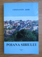 Anticariat: Constantin Serb - Poiana Sibiului