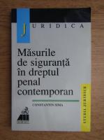 Anticariat: Constantin Sima - Masurile de siguranta in dreptul penal contemporan